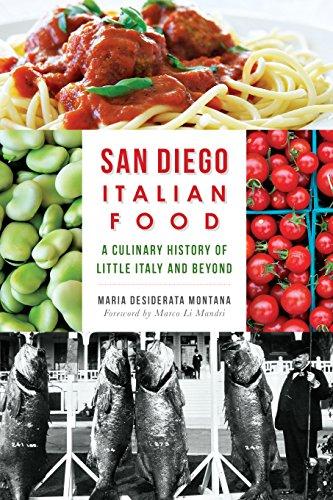 Maria desiderata montanas san diego italian food a culinary maria desiderata montanas san diego italian food a culinary history of little italy pdf forumfinder Gallery