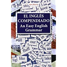 An easy English grammar = El inglés compendiado