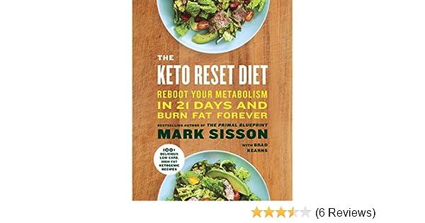 The keto reset diet reboot your metabolism in 21 days and burn the keto reset diet reboot your metabolism in 21 days and burn fat forever audio download amazon mark sisson brad kearns random house audio malvernweather Gallery