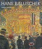 Hans Baluschek 1870-1935 (Künstlermonographien des Bröhan-Museums)
