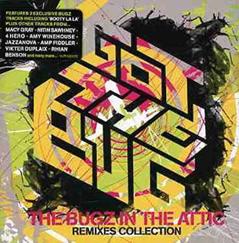 Bugz in the Attic Remixes,the [Import anglais]