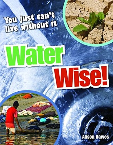 Water Wise!: Age 9-10, Average Readers (White Wolves Non Fiction)