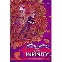 Backwards From Infinity