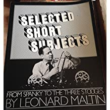 Selected Short Subjects: From Spanky to the Three Stooges (A Da Capo paperback) by Leonard Maltin (1983-08-01)