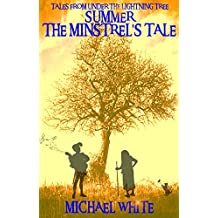 Summer: The Minstrel's Tale (Tales From Under The Lightning Tree Book 2)
