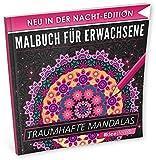 Malbuch für Erwachsene: Traumhafte Mandalas (NACHT EDITION - Stressabbau, Entspannung & Meditation)