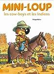 Mini-Loup les cow-boys et les Indiens