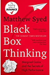Black Box Thinking: Marginal Gains and the Secrets of High Performance: The Surprising Truth About Success Paperback