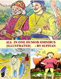 All in one Humor Omnibus (Illustrated): Tales of Birbal, Tenali Rama, Mulla Nasruddin, Maryada Raman & Paramananda