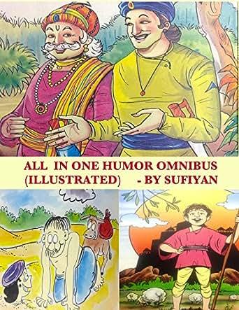 All in one Humor Omnibus (Illustrated): Tales of Birbal, Tenali Rama, Mulla  Nasruddin, Maryada Raman & Paramananda