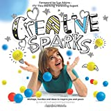 Creative Sparks: Ideas to inspire you and yours