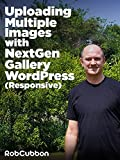 Uploading Multiple Images with NextGen Gallery WordPress (Responsive) [OV]