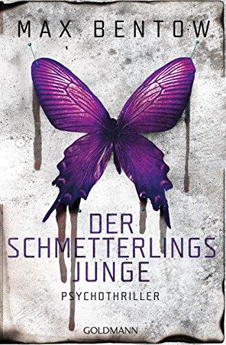 Buchseite und Rezensionen zu 'Der Schmetterlingsjunge: Ein Fall für Nils Trojan 7 - Psychothriller' von Max Bentow