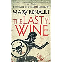 The Last of the Wine: A Virago Modern Classic (Virago Modern Classics)