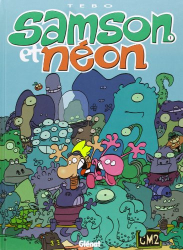 Samson et Néon, tome 1 : Mon copain de l'espace