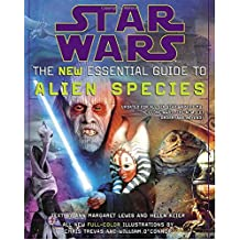 Star Wars: The New Essential Guide to Alien Species (Star Wars: Essential Guides)