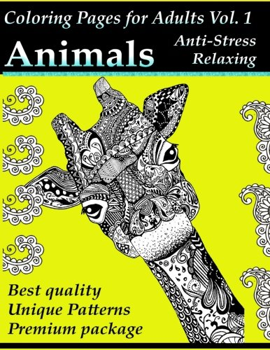 Coloring Pages for Adults: Animals: Anti-Stress and Relaxing: Volume 1 (Adult Coloring Designs)