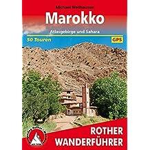 Marokko: Atlasgebirge und Sahara. 50 Touren. Mit GPS-Daten. (Rother Wanderführer)