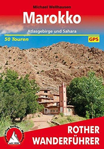 Marokko: Atlasgebirge und Sahara. 50 Touren. Mit GPS-Tracks (Rother Wanderführer)