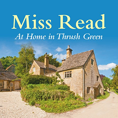 At Home in Thrush Green  Audiolibri