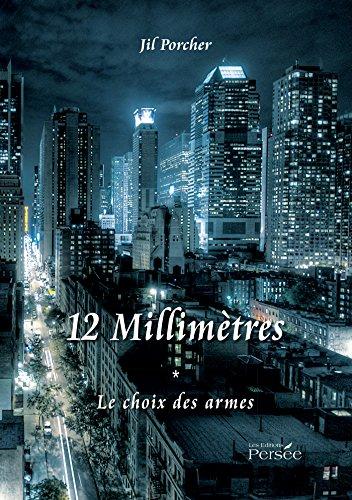 12-millimetres-le-choix-des-armes