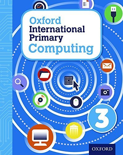 Oxford International Primary Computing: Student Book 3: Student book 3 by Alison Page (2015-02-02)