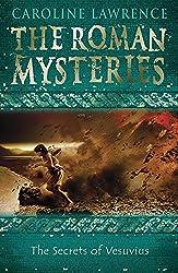 The Secrets of Vesuvius: Book 2 (The Roman Mysteries)