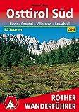 Osttirol Süd. Lienz - Drautal - Villgraten - Lesachtal. 50 Touren. Mit GPS-Tracks. (Rother Wanderführer)