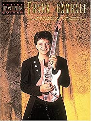 Frank Gambale - Artist Transcriptions by Frank Gambale (1992-11-01)