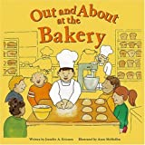 Out and About at the Bakery (Field Trips) by Jennifer A. Ericsson (2002-09-01)