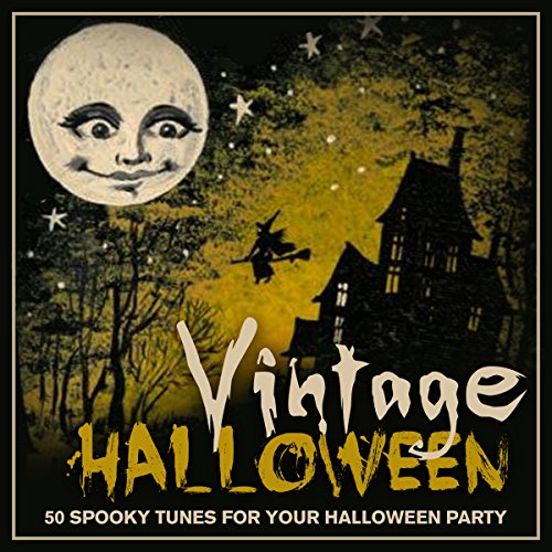 Vintage Halloween - 50 Spooky Tunes for Your Halloween Party