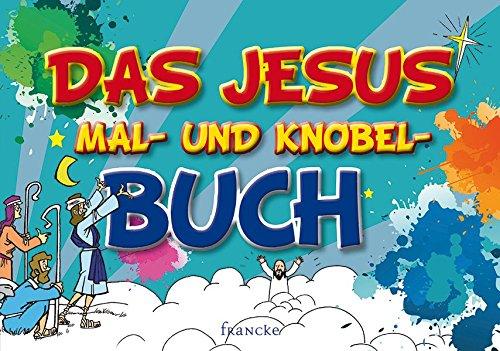 Das Jesus-Mal- und Knobel-Buch