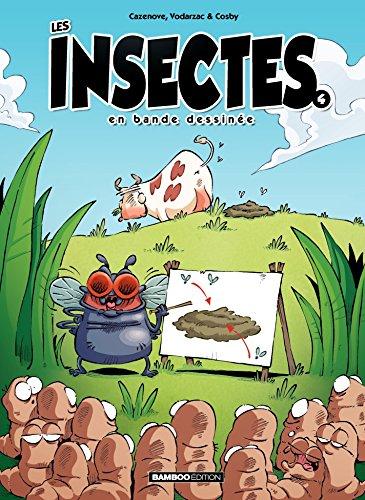 Les Insectes en BD: Les Insectes en BD - Tome 4 par François Vodarzac