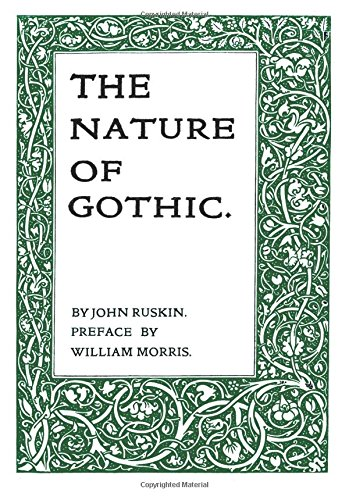 The Nature of Gothic por John Ruskin