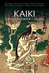 KAIKI. Cuentos de terror y locura par Ryunosuke Akutagawa
