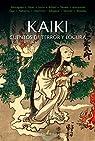 KAIKI. Cuentos de terror y locura par Akutagawa