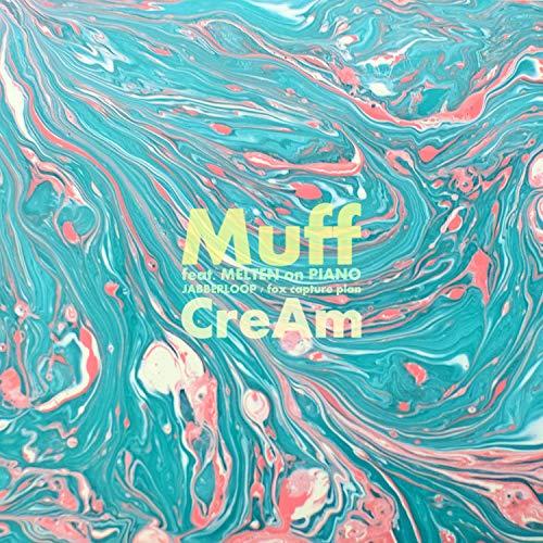 CreAm feat. MELTEN (JABBERLOOP / fox capture plan) Fox Muff