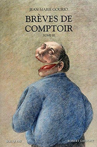 Les 4 saisons des brèves de comptoir, Tome 3 : 2007-2009 par Jean-Marie Gourio