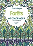 Forêts : 60 coloriages anti-stress