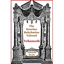 Talmud Yebamoth (Soncino Babylonian Talmud Book 24) (English Edition)