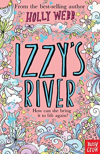 Izzy's River (Holly Webb Series)
