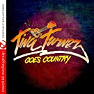 Tina Turner Goes Country (Digitally Remastered)
