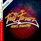 Tina Turner Goes Country (Digitally Remastered)
