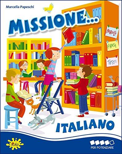 Missione italiano... Per potenziare