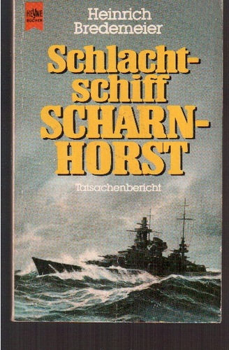 Schlachtschiff Scharnhorst. Tatsachenbericht.