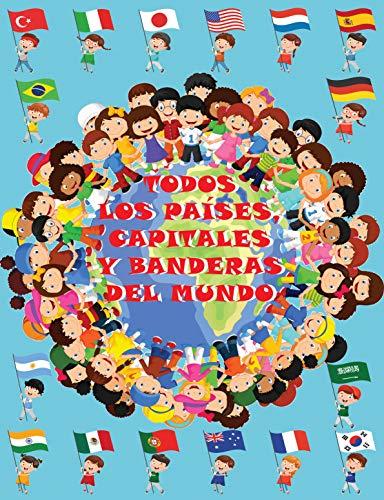 Todos los países, capitales y banderas del mundo eBook: Niños ...