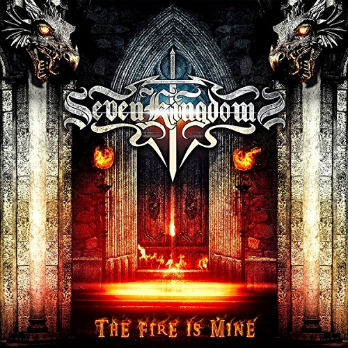 Seven Kingdoms: The Fire Is Mine (Audio CD)