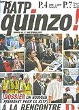 Telecharger Livres Ratp quinzo n 44 a la recherche des agents un nouveau predisent pour la ratp subb la ratp l emporte bourse de l emploi operateur (PDF,EPUB,MOBI) gratuits en Francaise