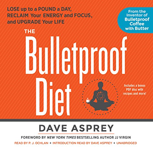 the-bulletproof-diet-lose-up-to-a-pound-a-day-reclaim-your-energy-and-focus-and-upgrade-your-life