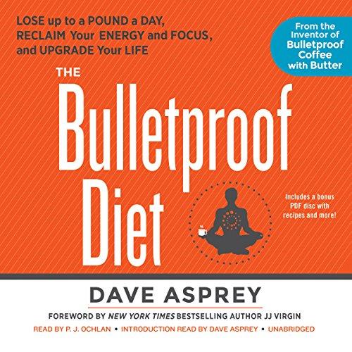 The Bulletproof Diet  Audiolibri